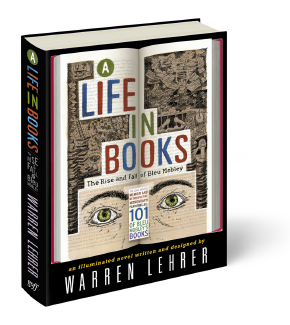 A Life In Books by Warren Lehrer